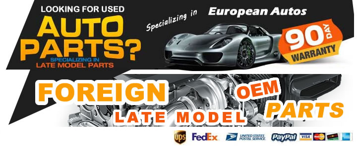 Foreign Late Model OEM Parts